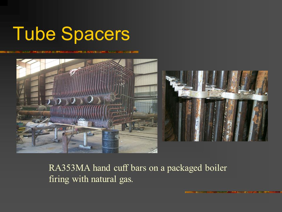 Tube Spacers RA353MA hand cuff bars on a packaged boiler