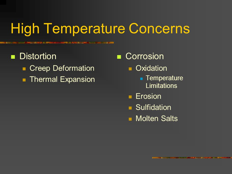 High Temperature Concerns