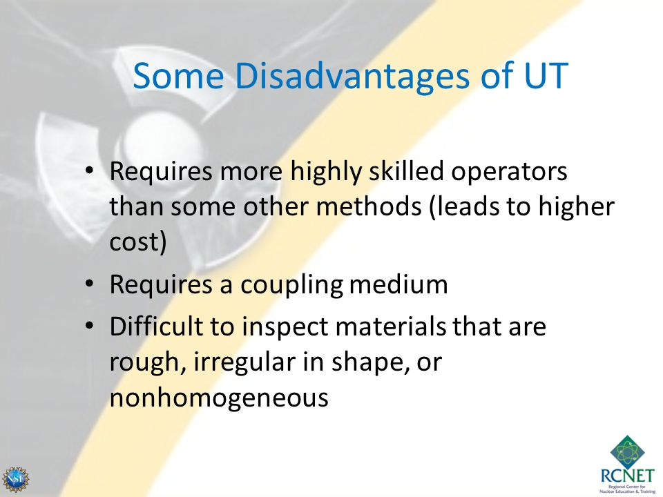 Some Disadvantages of UT