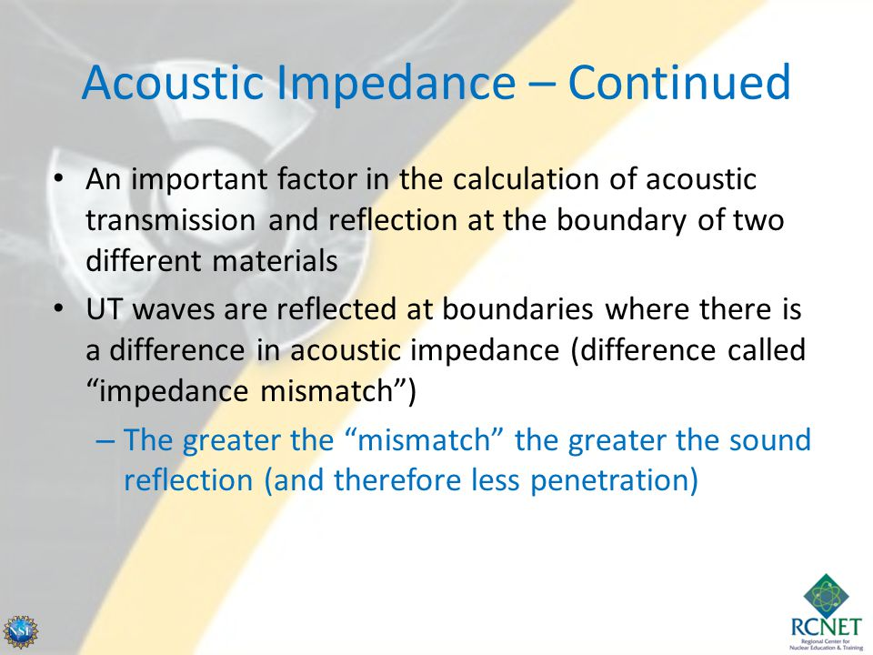 Acoustic Impedance – Continued