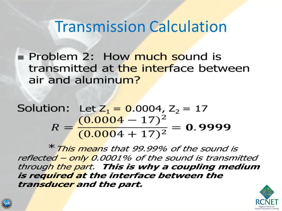 Transmission Calculation