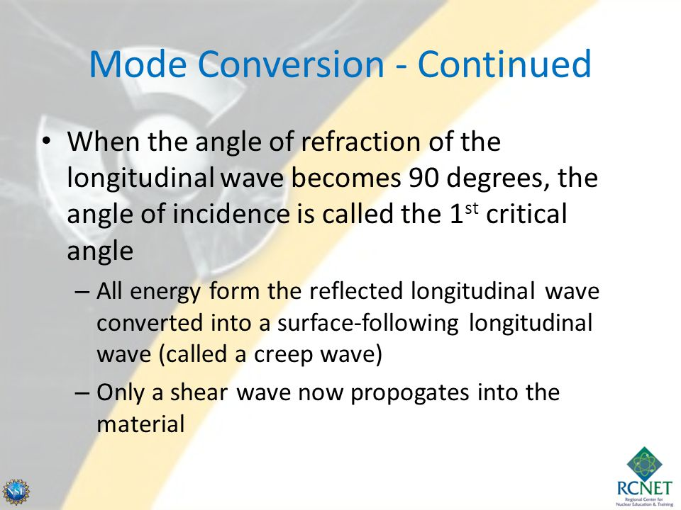 Mode Conversion - Continued