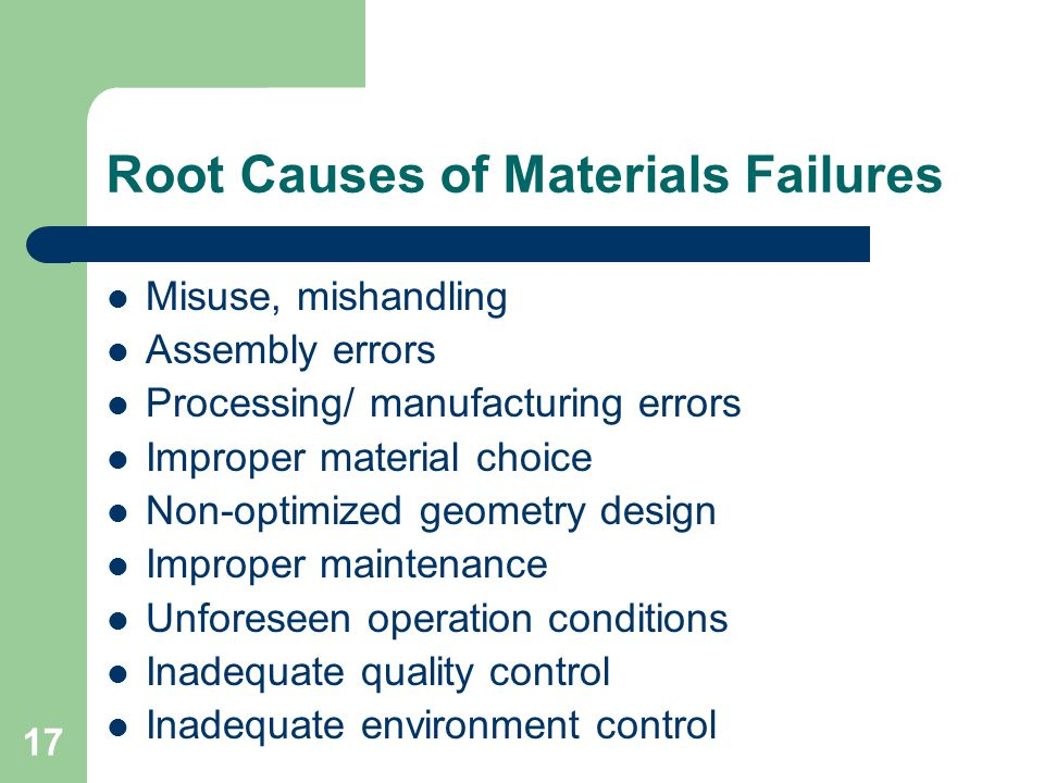 Root Causes of Materials Failures