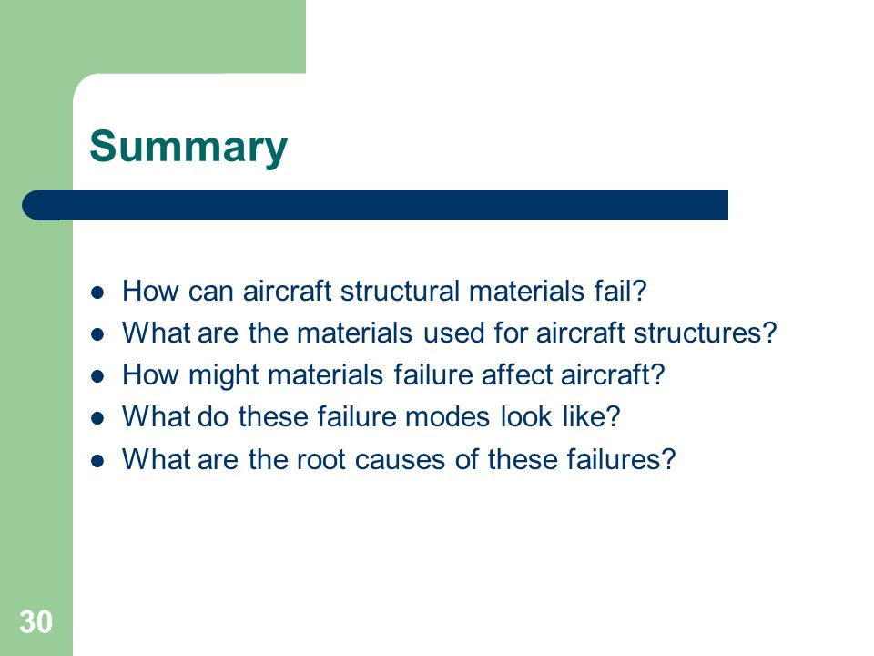 Summary How can aircraft structural materials fail