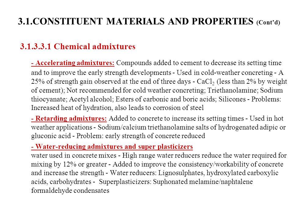3.1.CONSTITUENT MATERIALS AND PROPERTIES (Cont'd)