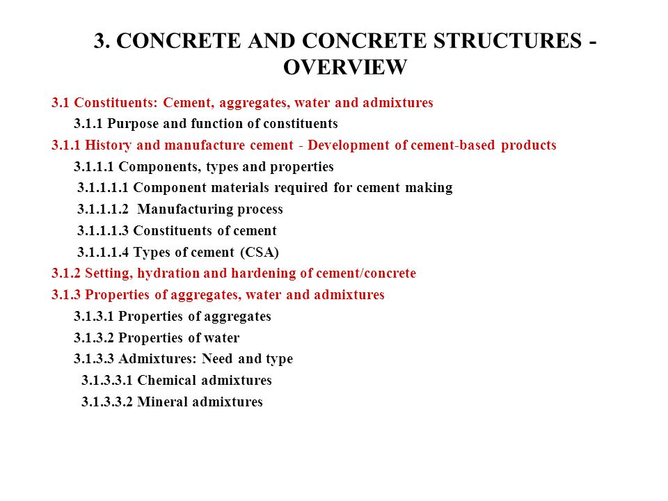 3. CONCRETE AND CONCRETE STRUCTURES -OVERVIEW