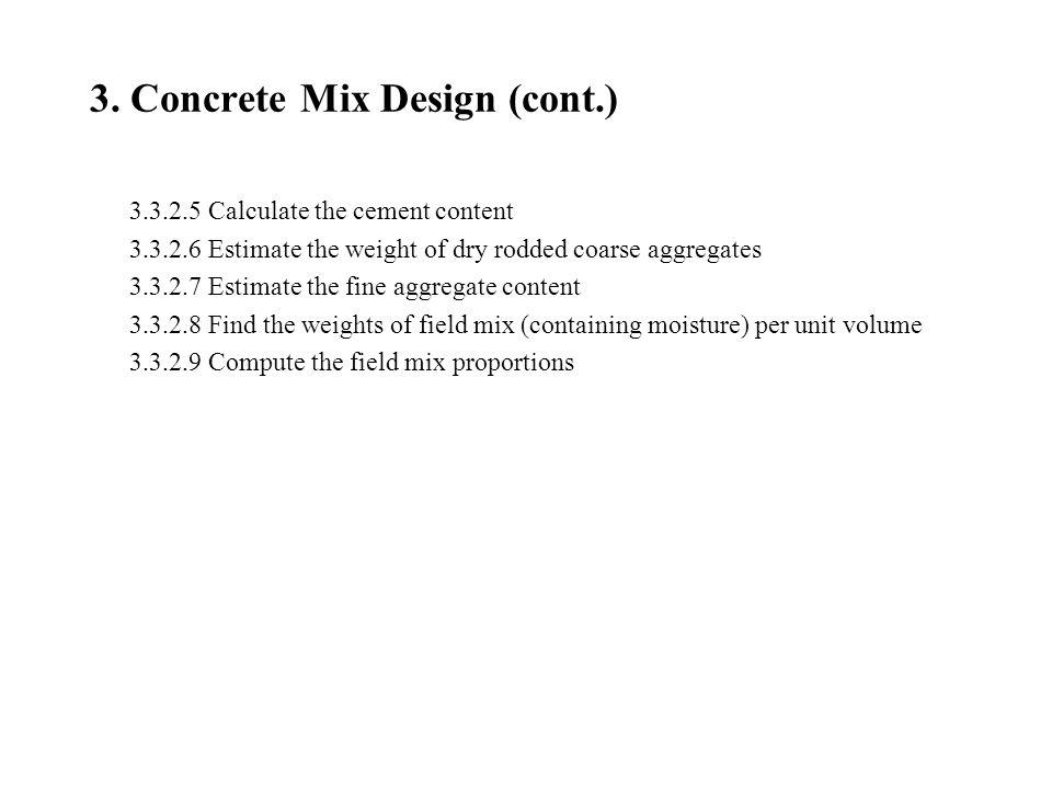 3. Concrete Mix Design (cont.)