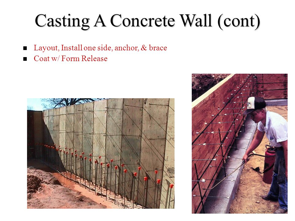 Casting A Concrete Wall (cont)