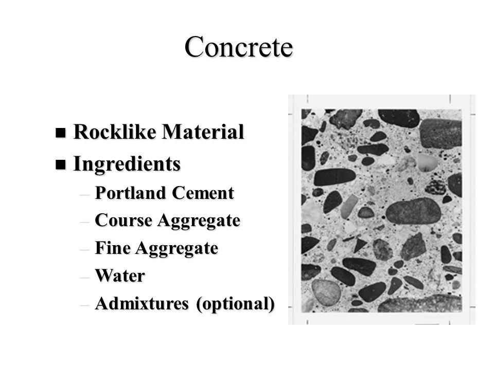 Concrete Rocklike Material Ingredients Portland Cement