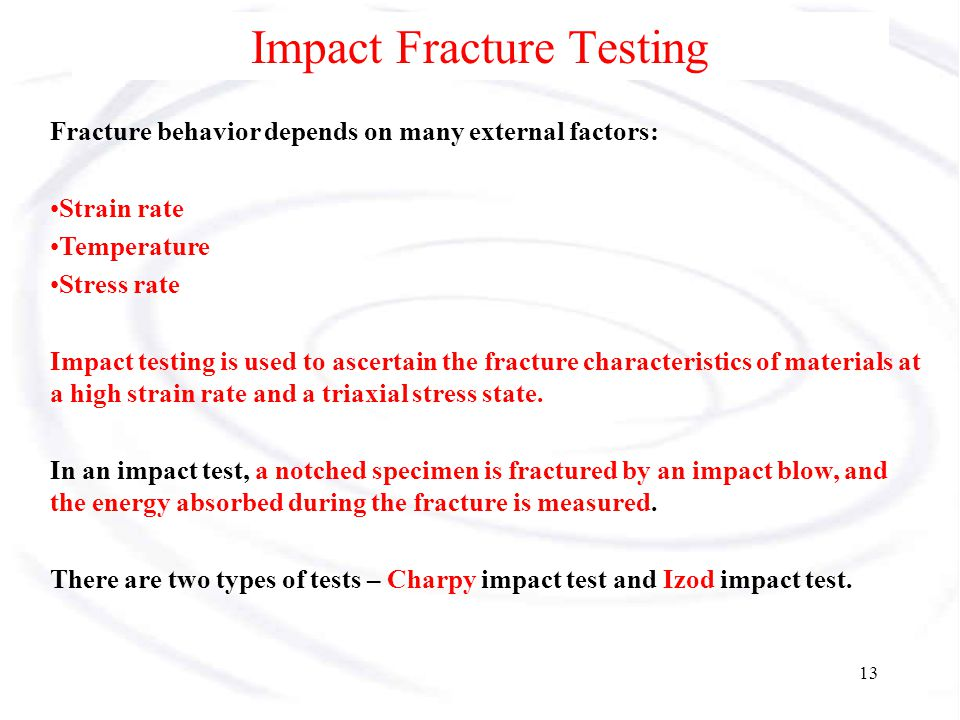 Impact Fracture Testing