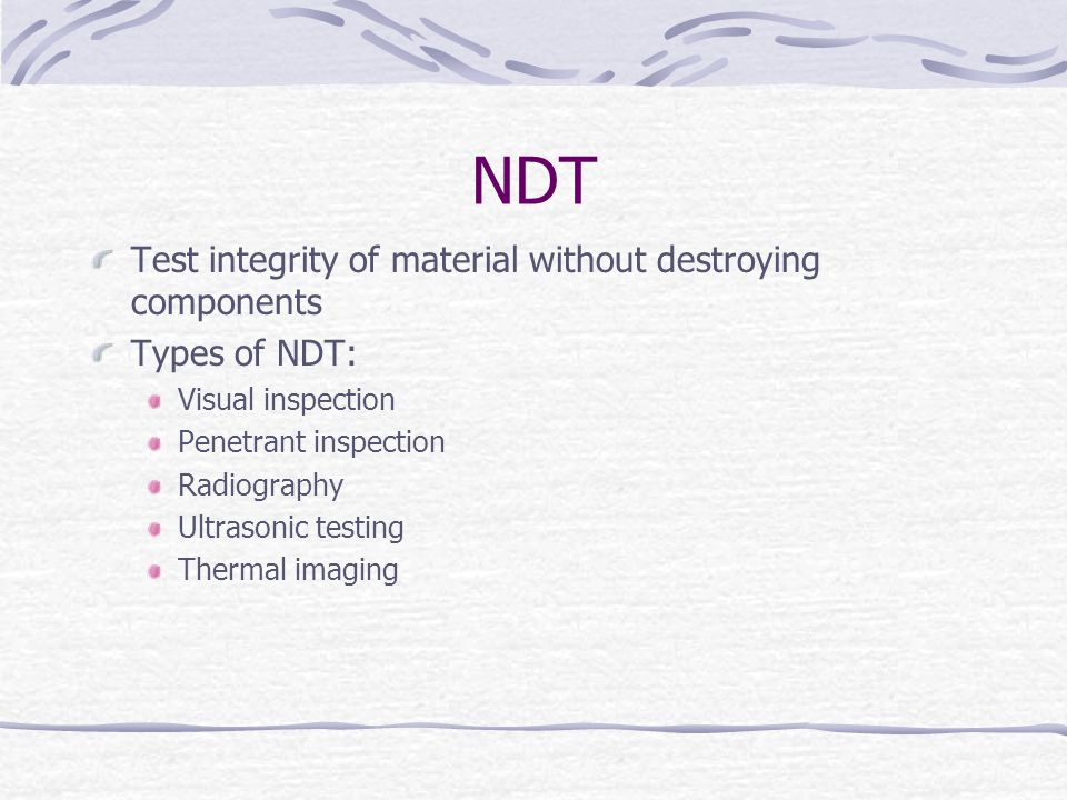 NDT Test integrity of material without destroying components