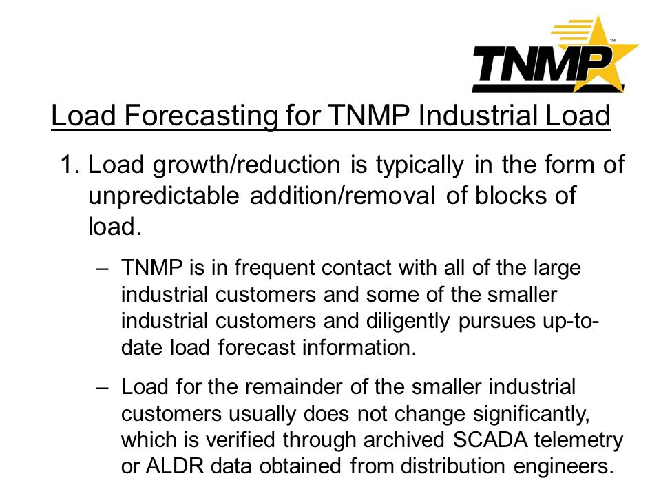Load Forecasting for TNMP Industrial Load