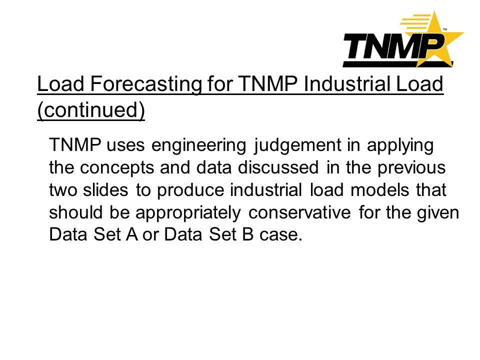 Load Forecasting for TNMP Industrial Load (continued)