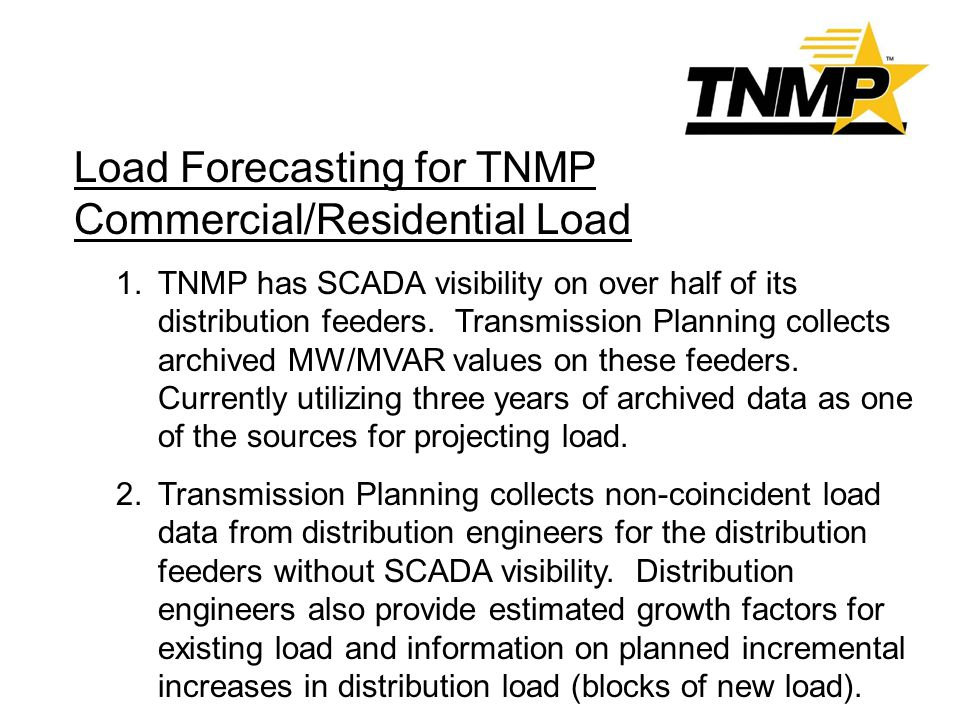 Load Forecasting for TNMP Commercial/Residential Load