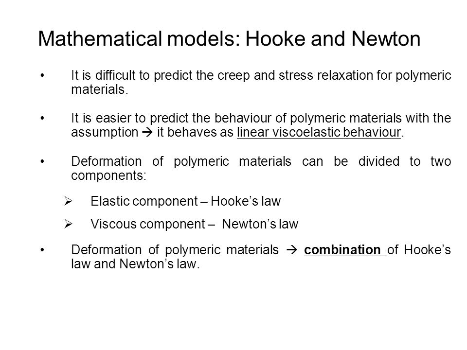 Mathematical models: Hooke and Newton