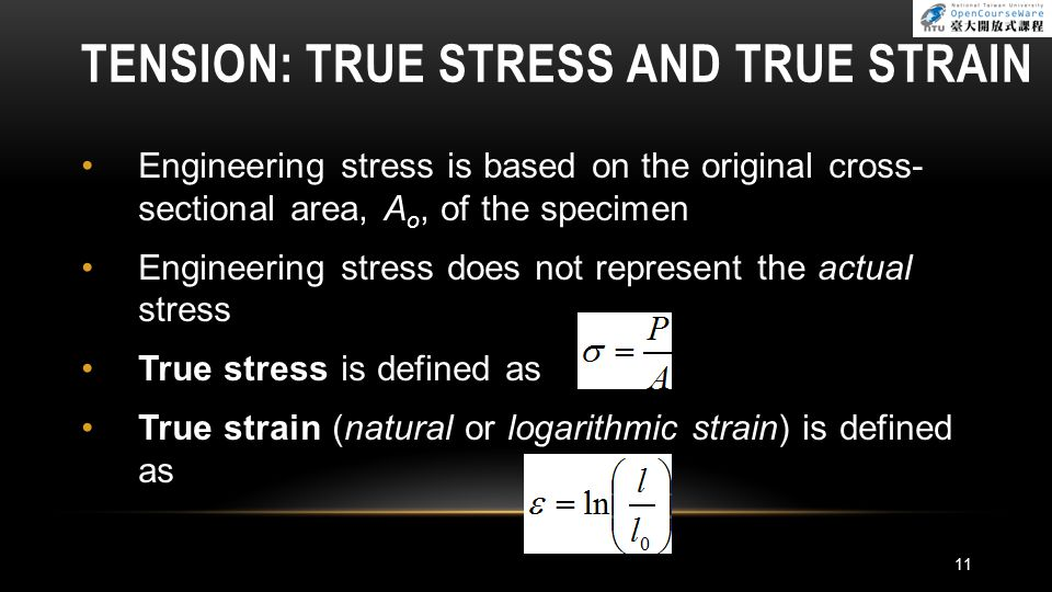Tension: True Stress and True Strain