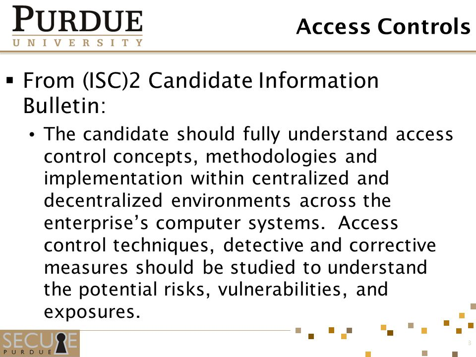 From (ISC)2 Candidate Information Bulletin: