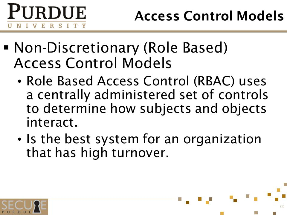 Non-Discretionary (Role Based) Access Control Models