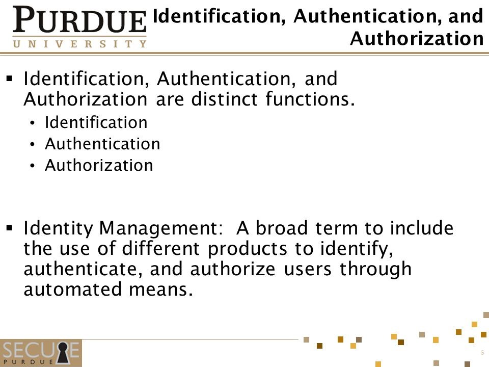 Identification, Authentication, and Authorization