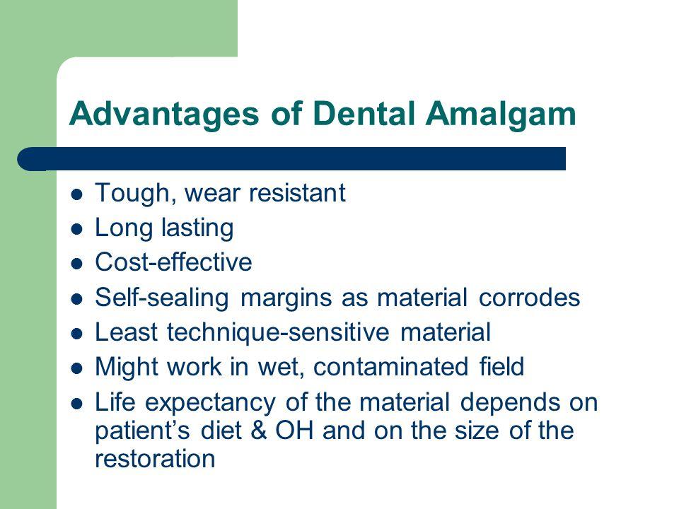 Advantages of Dental Amalgam