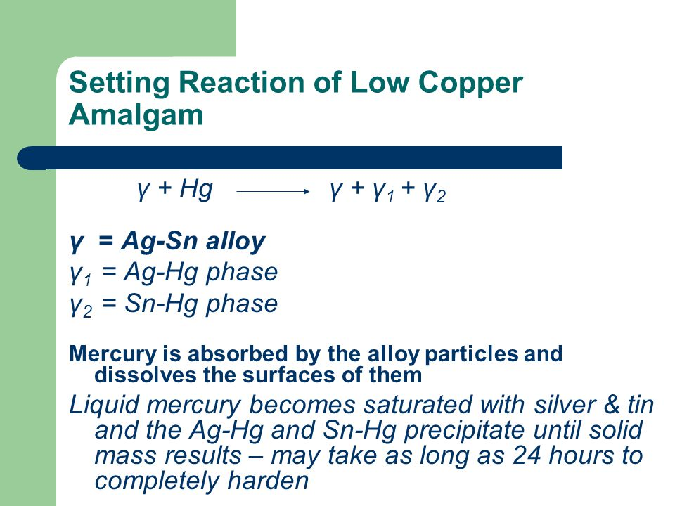 Setting Reaction of Low Copper Amalgam