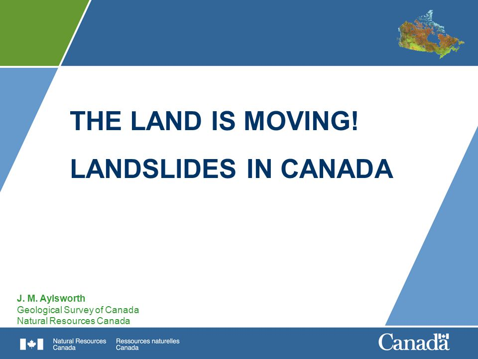 THE LAND IS MOVING! LANDSLIDES IN CANADA