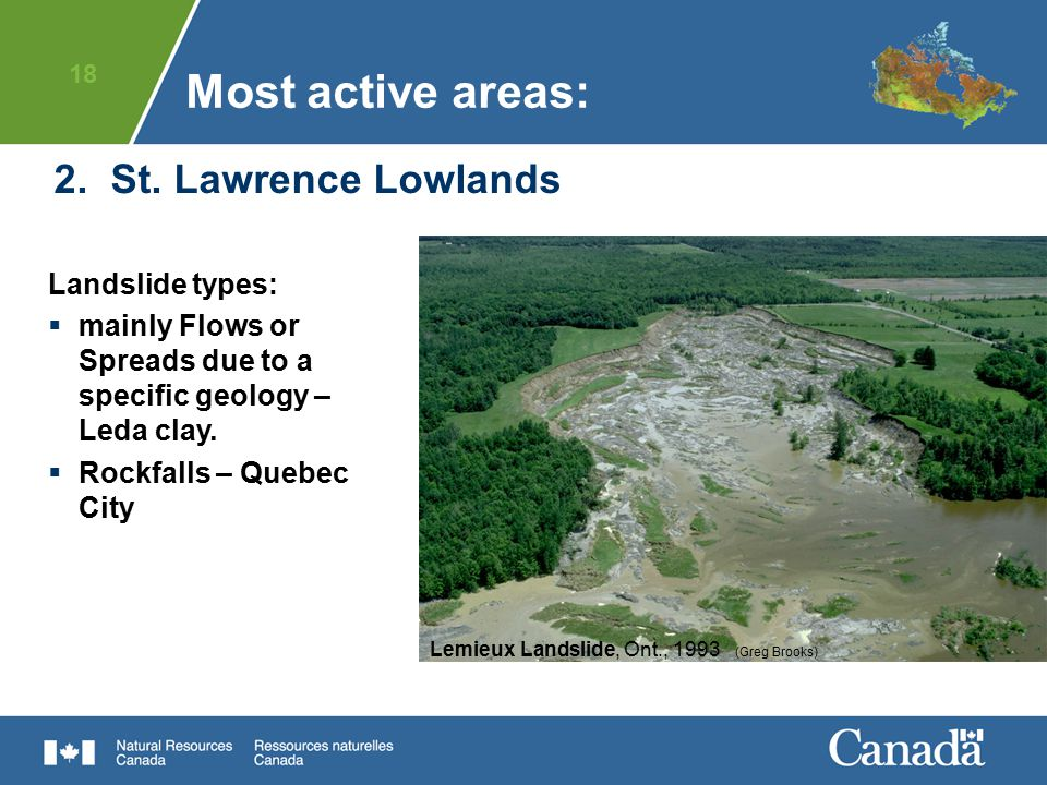 Most active areas: 2. St. Lawrence Lowlands Landslide types: