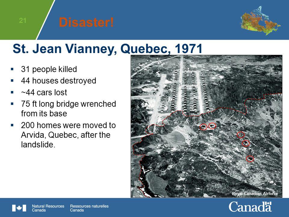 Disaster! St. Jean Vianney, Quebec, 1971 31 people killed