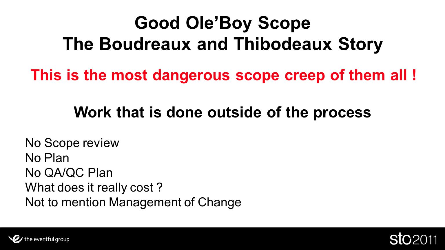 Good Ole'Boy Scope The Boudreaux and Thibodeaux Story