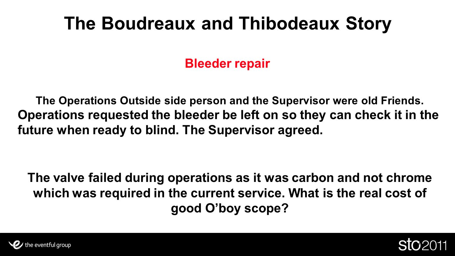 The Boudreaux and Thibodeaux Story