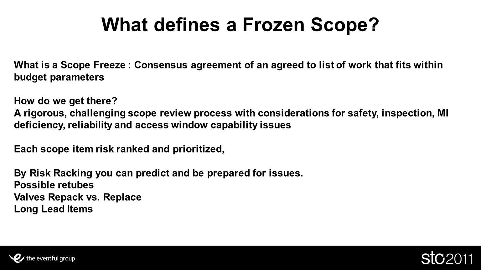 What defines a Frozen Scope