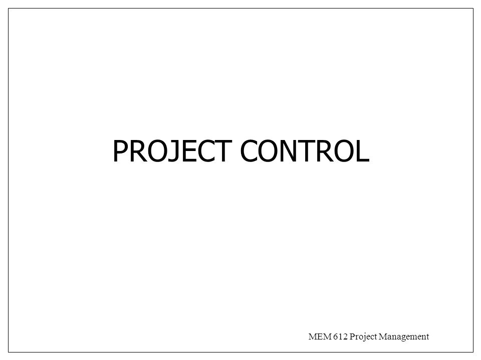 MEM 612 Project Management