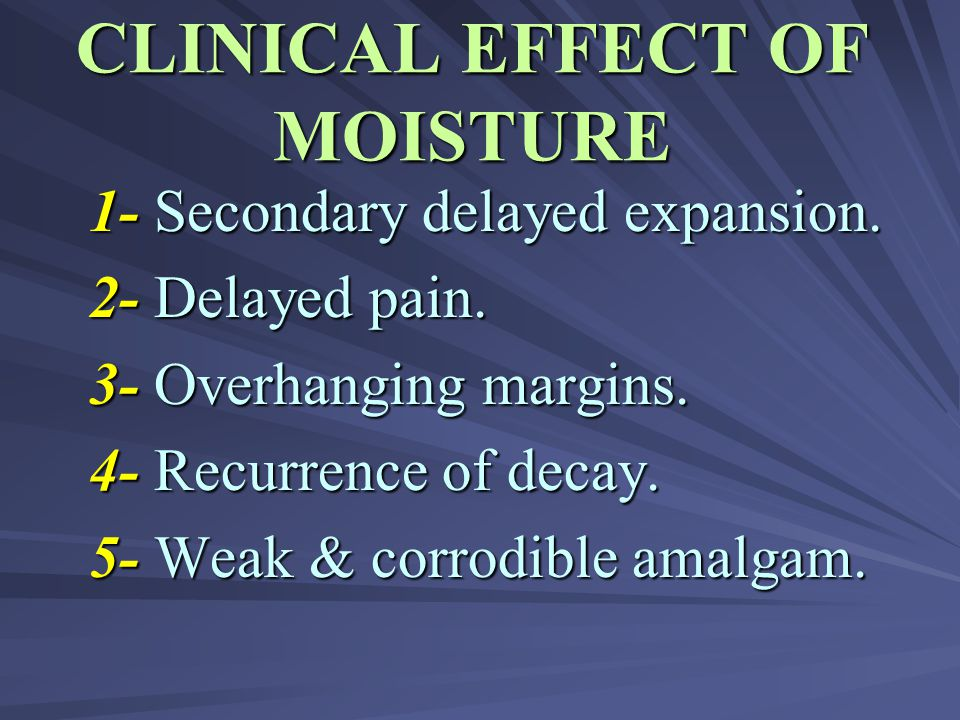 CLINICAL EFFECT OF MOISTURE