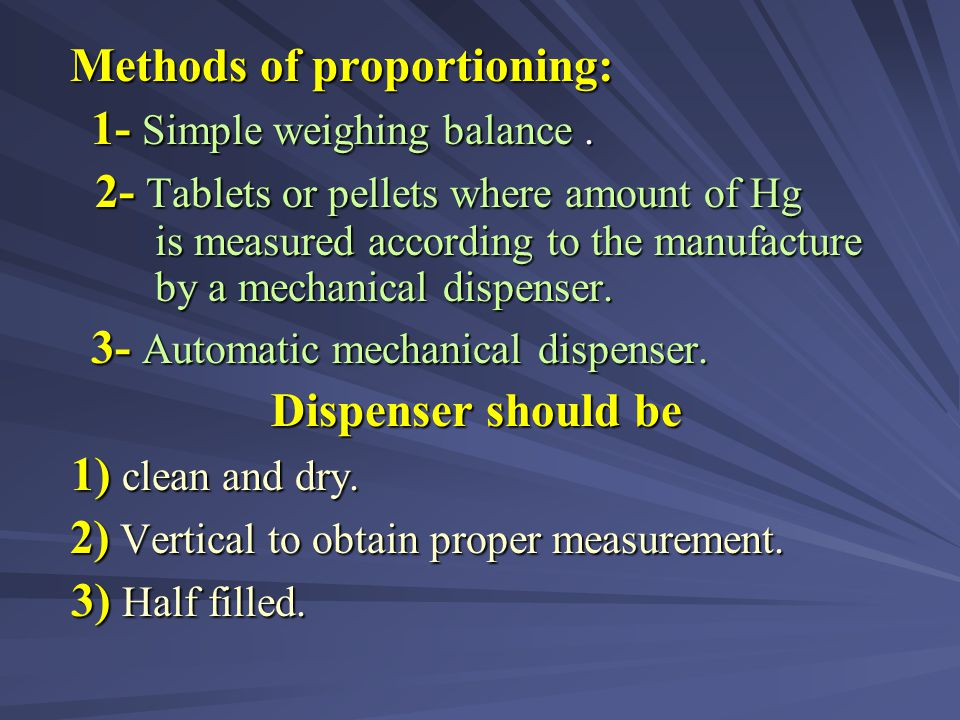 Methods of proportioning: