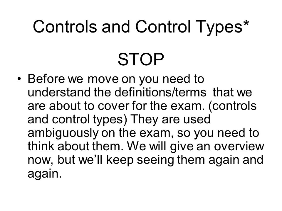 Controls and Control Types*