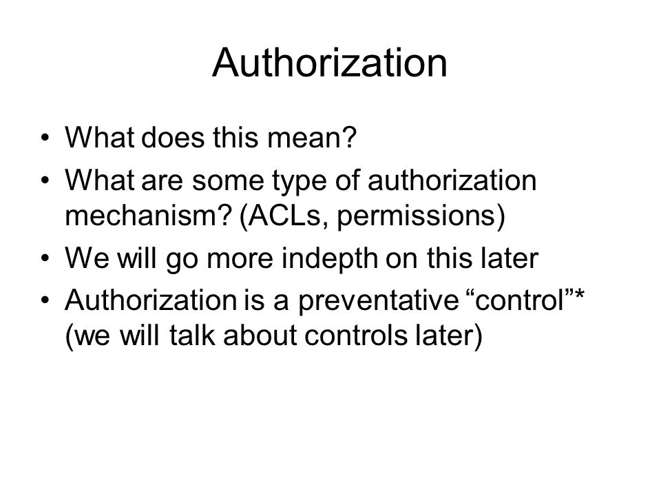Authorization What does this mean