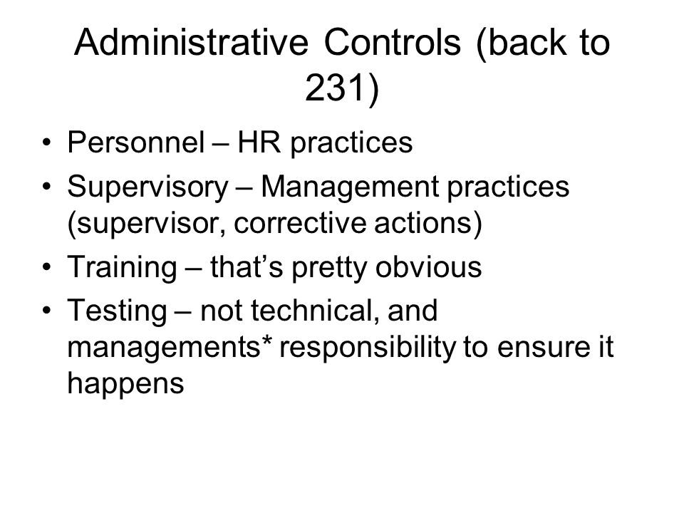 Administrative Controls (back to 231)