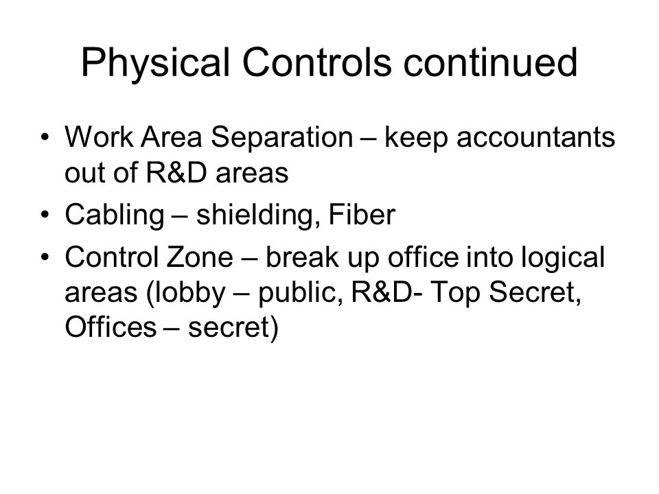 Physical Controls continued