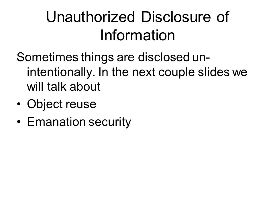 Unauthorized Disclosure of Information