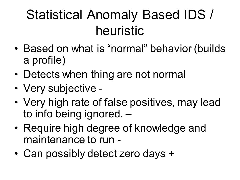 Statistical Anomaly Based IDS / heuristic
