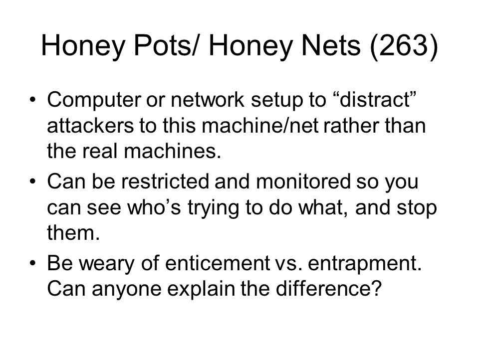 Honey Pots/ Honey Nets (263)