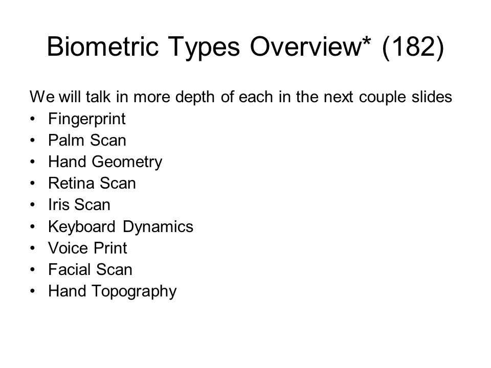 Biometric Types Overview* (182)