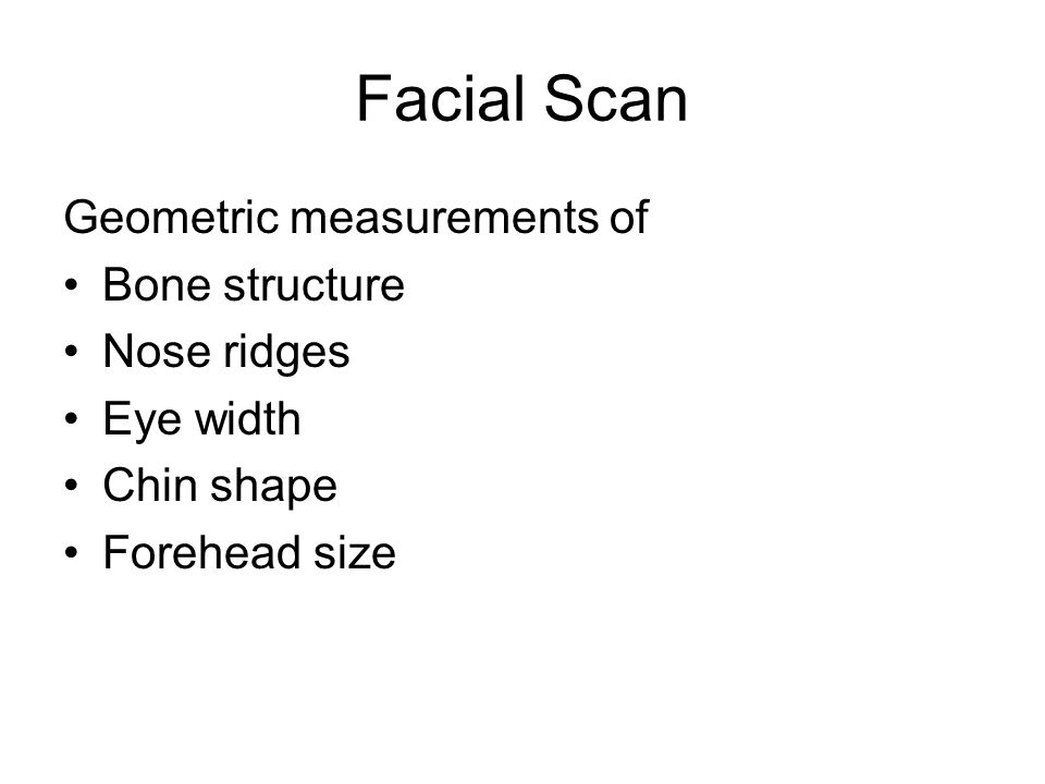 Facial Scan Geometric measurements of Bone structure Nose ridges