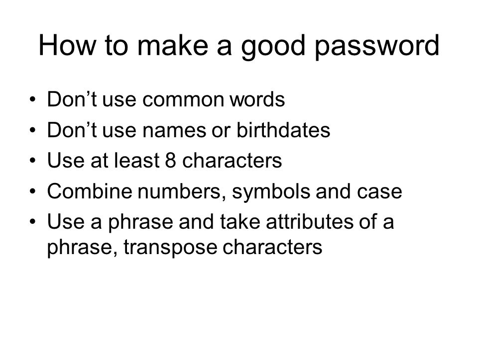 How to make a good password
