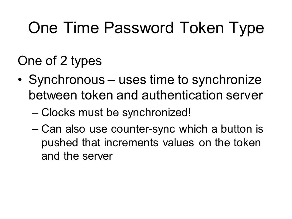 One Time Password Token Type