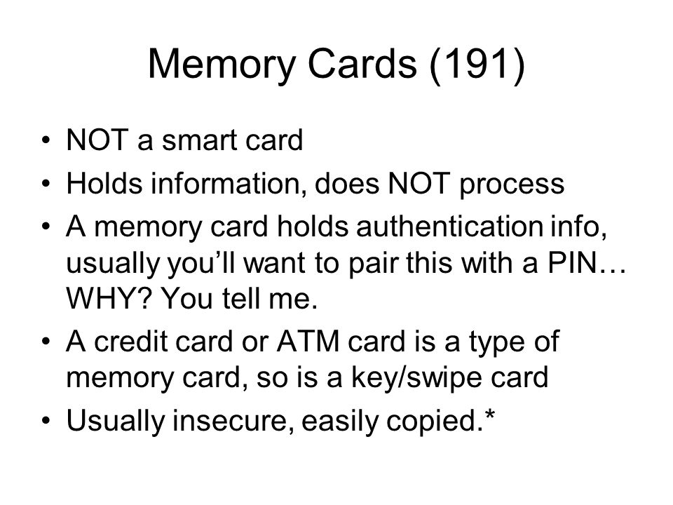 Memory Cards (191) NOT a smart card