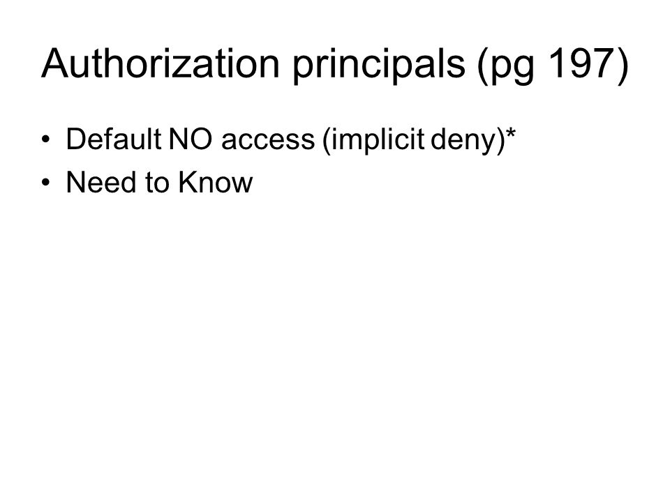 Authorization principals (pg 197)