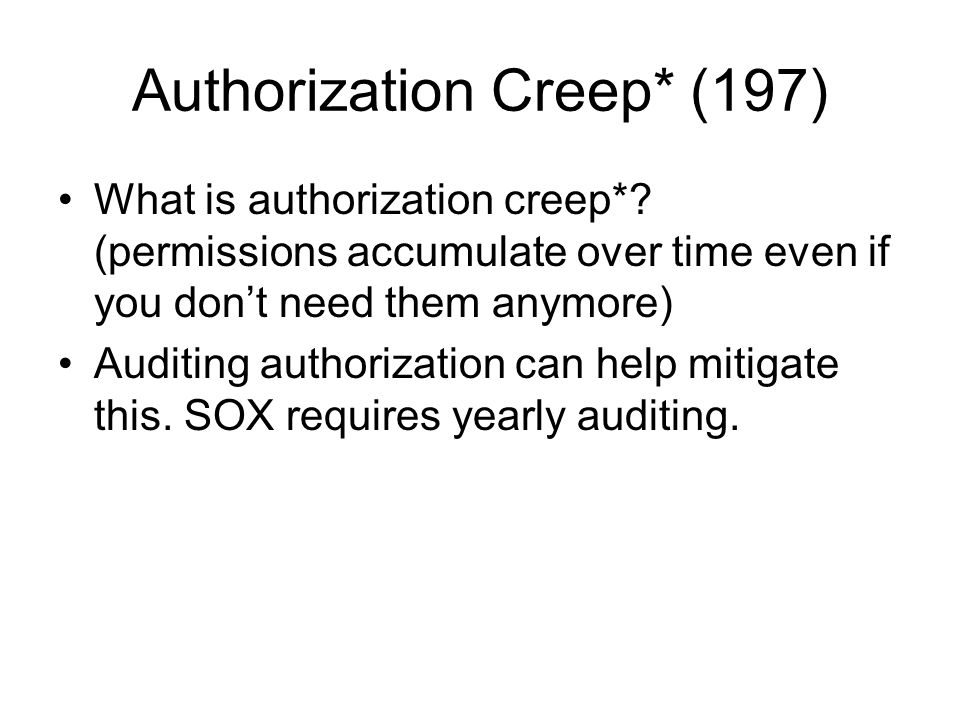Authorization Creep* (197)