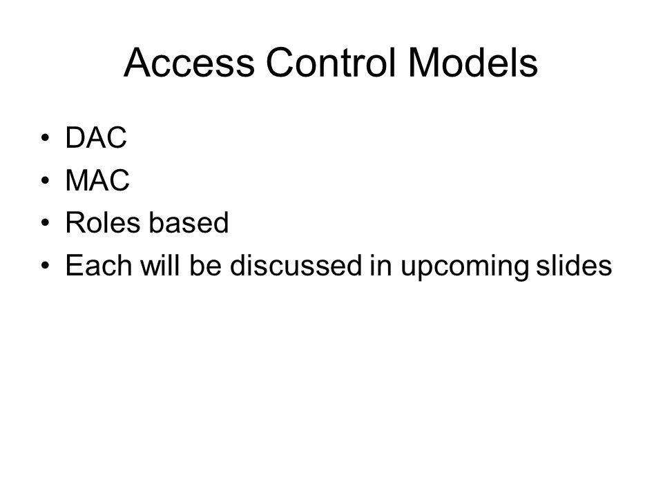 Access Control Models DAC MAC Roles based