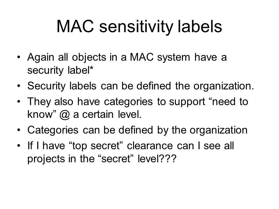 MAC sensitivity labels